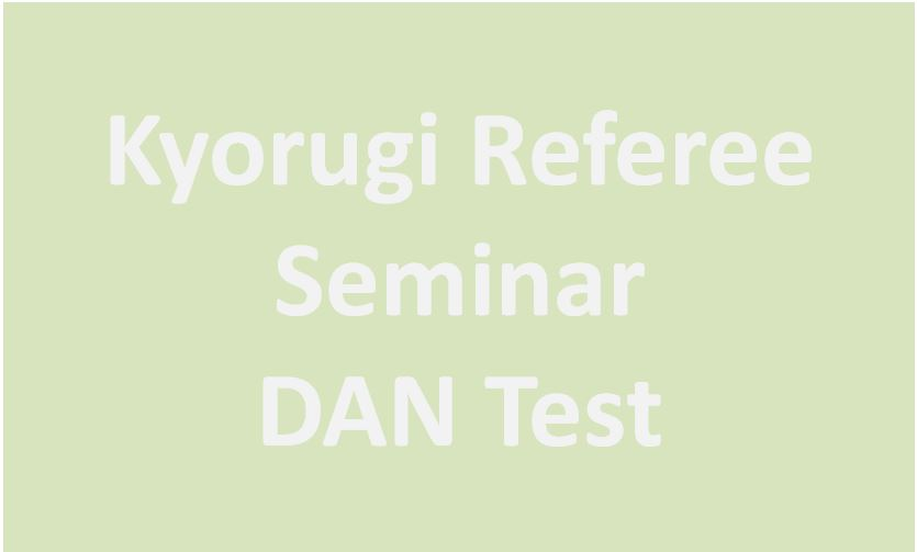 (K) Referee Seminar II – Dan Test, Port: 27.10.2018