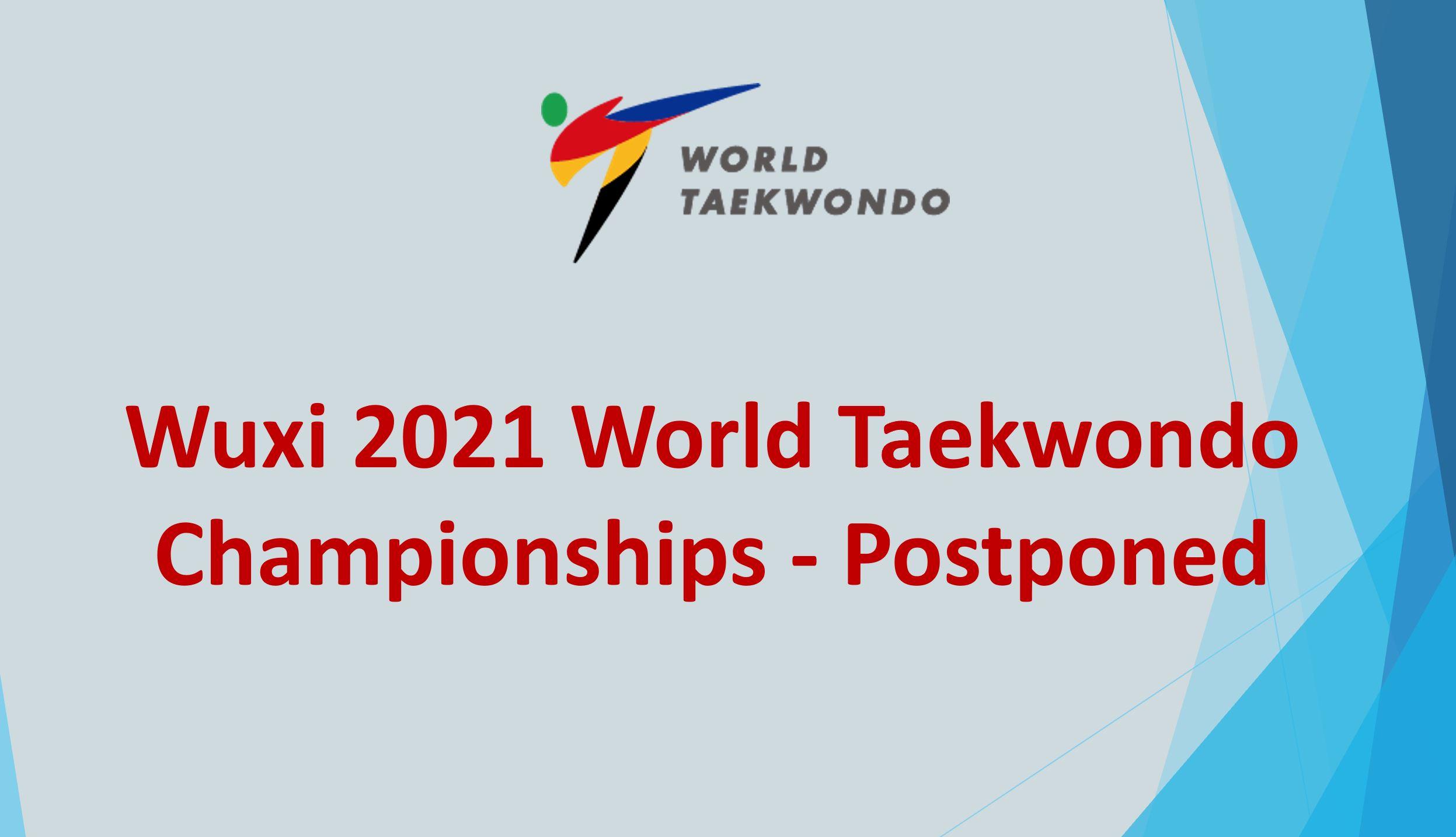 World Taekwondo Council announces postponement of Wuxi 2021 World Taekwondo Championships